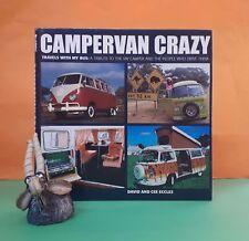 D Eccles: Campervan Crazy: Travels With My Bus/VW campers/transport/pop. culture