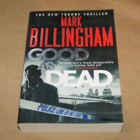 Good as Dead   by Mark Billingham    (D.I. Tom Thorne)