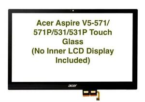 """ACER ASPIRE V5-571P TOUCH GLASS Digitizer NO INNER DISPLAY 15.6"""""""