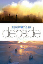 Eyewitness Decade, Tooth, Roger, Excellent Book