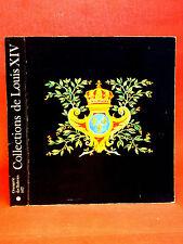 COLLECTIONS DE LOUIS XIV - catalogue 1977-1978 - ORANGERIE DES TUILERIE