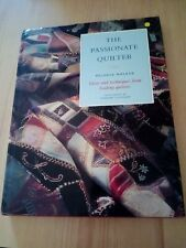 QUILTING MANUAL  THE PASSIONATE QUILTER - IDEAS AND TECHNIQUES FROM QUILTERS