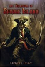 The Treasure of Savage Island Hart, Lenore Hardcover