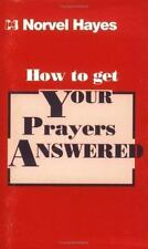 HOW TO GET YOUR PRAYERS ANSWERED - NEW PAPERBACK BOOK