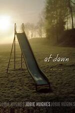 At Dawn - LikeNew - Hughes, Jobie - Paperback