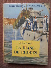 LA DIANE DE RHODES - LE SAUVAGE - COLLECTION JEAN FRANCOIS