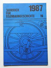 DGEG Jahrbuch für Eisenbahngeschichte Band 19 - 1987 - Uhle&Kleimann, Lübbecke
