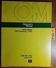 John Deere 1900 Seeding Tiller Owner's Operator's Manual OM-W21363 K4 11/74