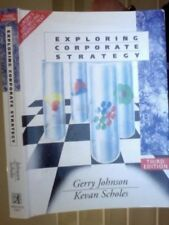 Exploring Corporate Strategy By Gerry Johnson, Kevan Scholes. 9780132968492