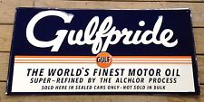 GULFPRIDE THE WORLD'S FINEST MOTOR OIL ALCHLOR PROCESS LARGE GULF STEEL SIGN