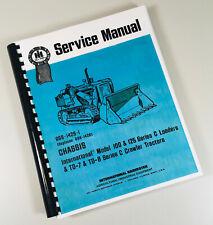 International 100c 125c Series C Crawler Loader Tractor Service Manual Repair