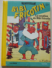 Bibi Fricotin La Collection T 3 Bis La vocation de Bibi Fricotin FORTON
