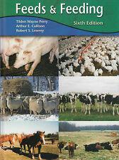 Feeds and Feeding by Arthur E. Cullison, Tilden Wayne Perry, Robert S. Lowrey...