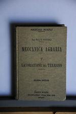 1916 -  MANUALE HOEPLI - MECCANICA AGRARIA - LAVORAZIONE DEL TERRENO