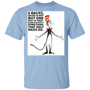 T-Shirt cat in the hat dr seuss is not a racist freedom liberty