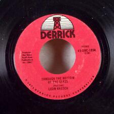"Leon Rausch Through the Bottom of the Glass /Louisiana, My Home 7"" 45 Derrick M-"