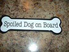 "Spoiled Dog On Board  2"" x 7"" Bone Shaped Car Magnets MADE IN USA"