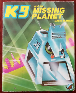 K9 and the Missing Planet by David Martin / Doctor Who, Sparrow Books 1980
