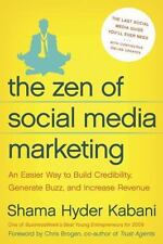The Zen of Social Media Marketing  An Easier Way to Build Credibility Book