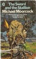 The Sword and the Stallion (The Chronicle of P... by Moorcock, Michael Paperback