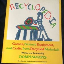 Teacher Resource Book RECYCLOPEDIA Games Science Equipment & Crafts Recycled
