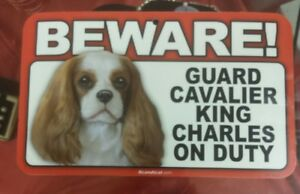 Laminated Card Stock Sign- Beware! Guard Cavalier King Charles On Duty
