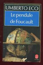 UMBERTO ECO: LE PENDULE DE FOUCAULT. LIVRE DE POCHE. 1992.