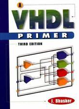 A VHDL Primer by Bhasker, Jayaram