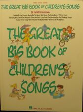 The Great Big Book of Children's Songs for Piano, Vocal and Guitar Hal Leonard