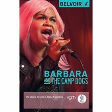 Barbara and the Camp Dogs - Paperback / softback NEW Yovich, Ursula 01/12/2017