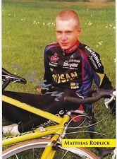 CYCLISME carte cycliste MATTHIAS ROBLICK équipe LOTUSAN signée