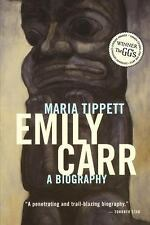 Emily Carr:A Biography by Maria Tippett Paperback Book 2007 Edition