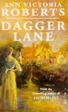 Dagger Lane, Roberts, Ann Victoria, Used; Good Book