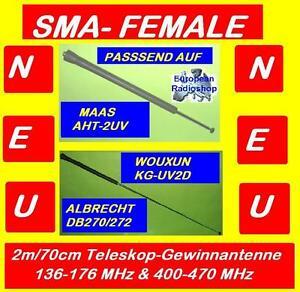 2m/70cm Teleskop Gewinnantenne mit SMA-Female ,f.Wouxun, Maas,Albrecht  Neu