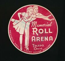 MEMORIAL ROLL ARENA Original 1950s Roller Skating Rink Sticker TOLEDO, OHIO
