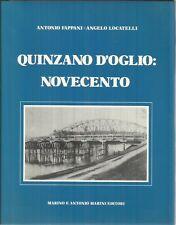 A1 - QUINZANO D'OGLIO : NOVECENTO - Fappani / Locatelli - ed. Marini 1986