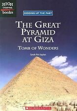 The Great Pyramid at Giza: Tomb of Wonders (High Interest Books: Digging Up the