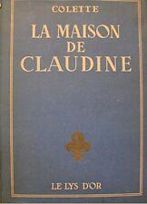 COLETTE la maison de claudine VALLÉE 1946 COLBERT rare+