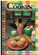 *EAU CLAIRE WI 1999 WHAT'S COOKIN IN THE VALLEY COOK BOOK *CHIPPEWA VALLEY *RARE