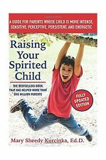Raising Your Spirited Child Third Edition: A Guide for Parents ... Free Shipping