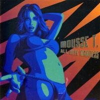 Mousse T. All nite madness (2004; 12 tracks, feat. Emma Lanford..) [CD]