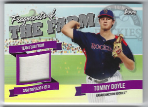 TOMMY DOYLE 2018 TOPPS PRO DEBUT FRAGMENT OF THE FARM GRAND JUNCTION RELIC