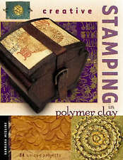 Creative Stamping in Polymer Clay by Barbara McGuire (Paperback, 2002)