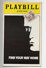 Find Your Way Home Biltmore Theatre Playbill 1974 NYC Michael MoriartyVG
