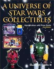 A Universe of Star Wars Collectibles : Identification and Price Guide