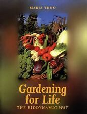 NEW - Gardening for Life: The Biodynamic Way (Art and Science)