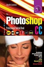 Photoshop Pro 2: The Adobe Photoshop CC Professional Tutorial Book 53...