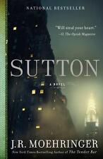 Sutton by J. R. Moehringer (2013, Paperback) National Bestseller
