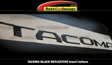 REFLECTIVE BLACK LETTERINGS for TOYOTA TACOMA 2016 2017 18 LOGO TAILGATE INSERTS