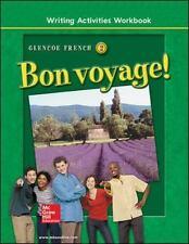 Bon voyage! Level 2, Writing Activities Workbook GLENCOE FRENCH